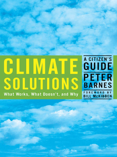 Climate Solutions, Peter Barnes