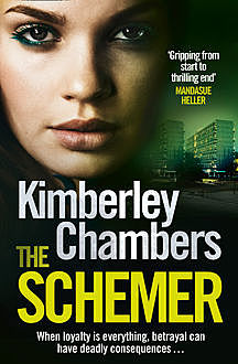 The Schemer, Kimberley Chambers