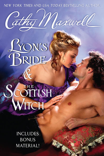 Lyon's Bride and The Scottish Witch with Bonus Material, Cathy Maxwell