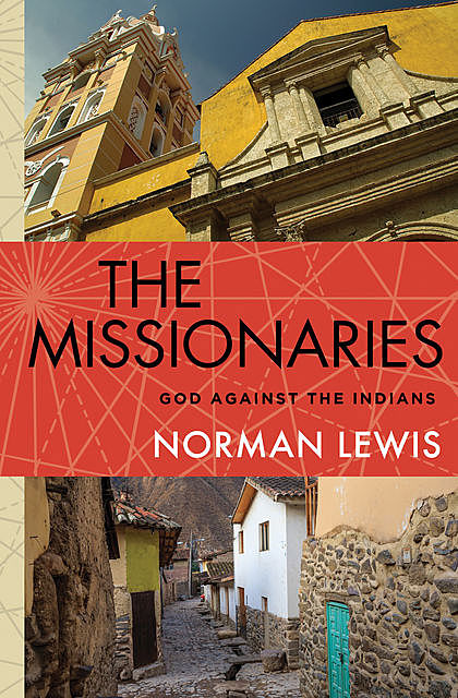 The Missionaries, Norman Lewis