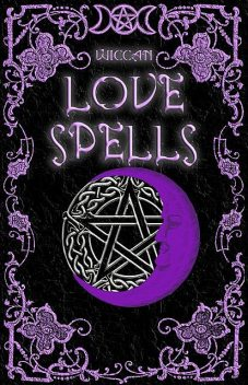 Wiccan Love Spells, Brittany Nightshade