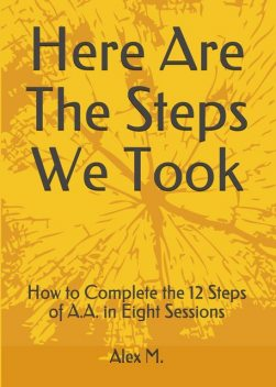 Here Are The Steps We Took, Alex