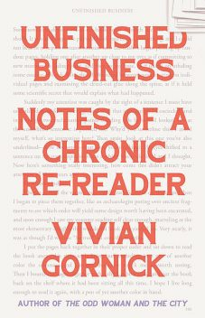 Unfinished Business, Vivian Gornick