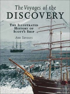The Voyages of the Discovery, Ann Savours