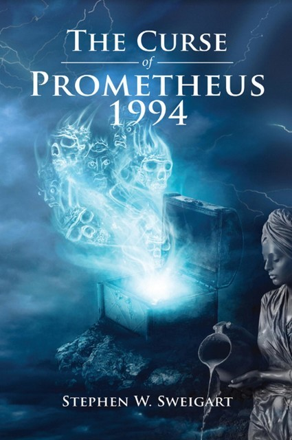 The Curse of Prometheus 1994, Stephen W Sweigart