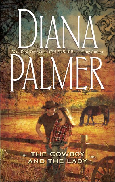 The Cowboy and the Lady, Diana Palmer