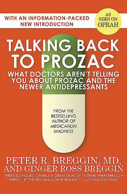 Talking Back to Prozac, Ginger Ross Breggin, Peter Breggin