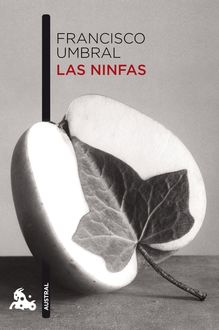 Las Ninfas, Francisco Umbral