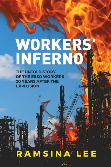 Workers' Inferno, Ramsina Lee