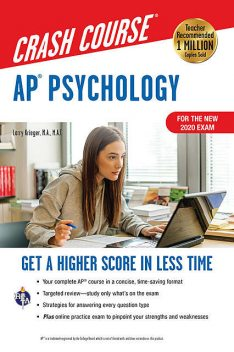 AP® Psychology Crash Course, For the New 2020 Exam, Book + Online, Larry Krieger