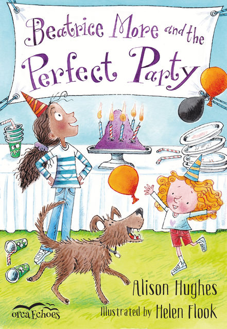 Beatrice More and the Perfect Party, Alison Hughes
