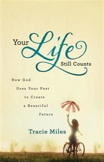Your Life Still Counts, Tracie Miles