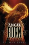 Angel Burn, L.A.Weatherly