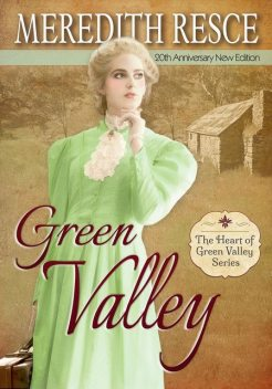 Green Valley, Meredith E Resce