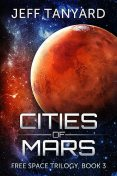 Cities of Mars, Jeff Tanyard