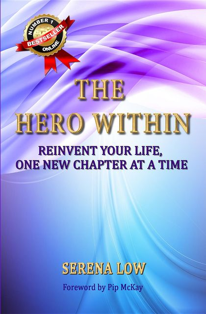 The Hero Within, Serena Low