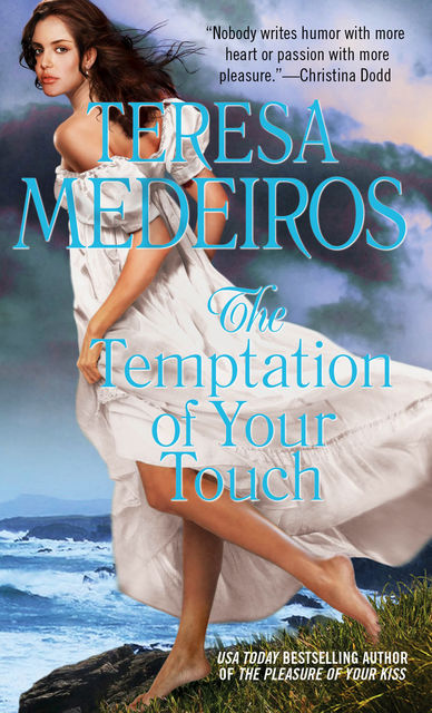 The Temptation of Your Touch, Teresa Medeiros