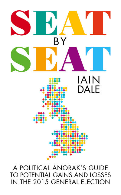 Seat by Seat, Iain Dale