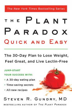 The Plant Paradox Quick and Easy, Steven R. Gundry