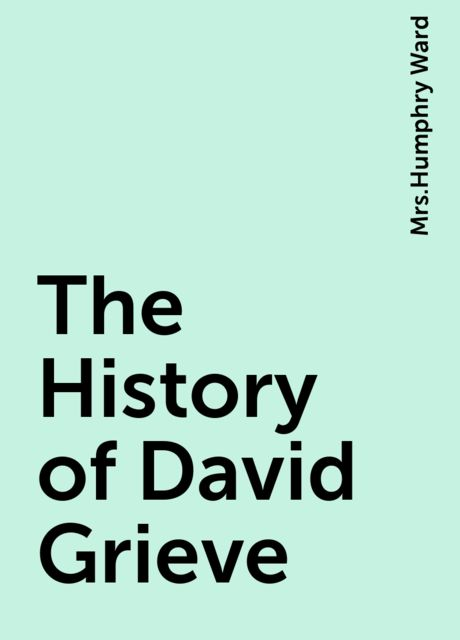 The History of David Grieve,