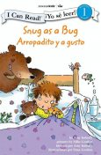 Snug as a Bug / Arropadito y a gusto, Amy E. Imbody
