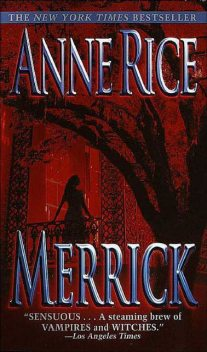 Vampire Chronicles 7: Merrick, Anne Rice