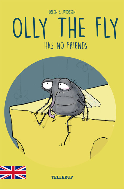 Olly the Fly #3: Olly the Fly Has No Friends, Søren Jakobsen