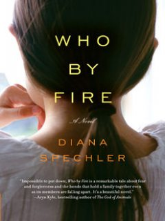 Who by Fire, Diana Spechler