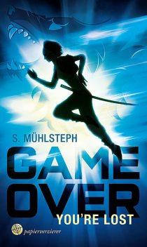 Game over – You're Lost, S. Mühlsteph