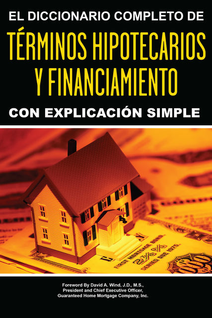 El Diccionario Completo y de Explicación Simple, Atlantic Publishing Group Inc