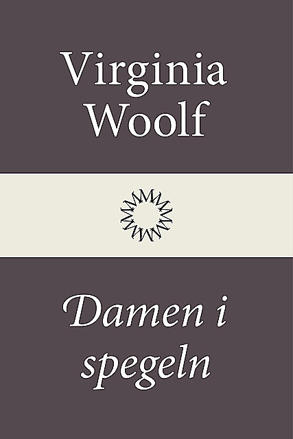 Damen i spegeln, Virginia Woolf