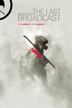 The Last Broadcast Vol. 1, André Sirangelo