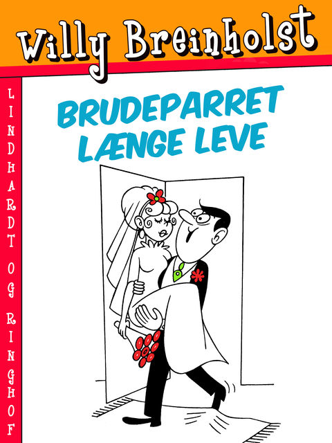 Brudeparret længe leve, Willy Breinholst