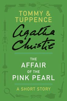 The Affair of the Pink Pearl, Agatha Christie