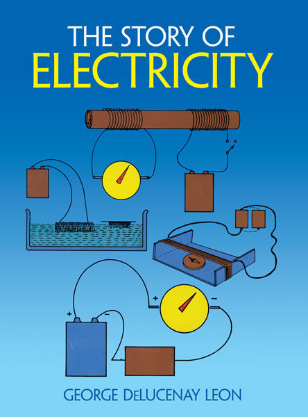The Story of Electricity, George de Lucenay Leon