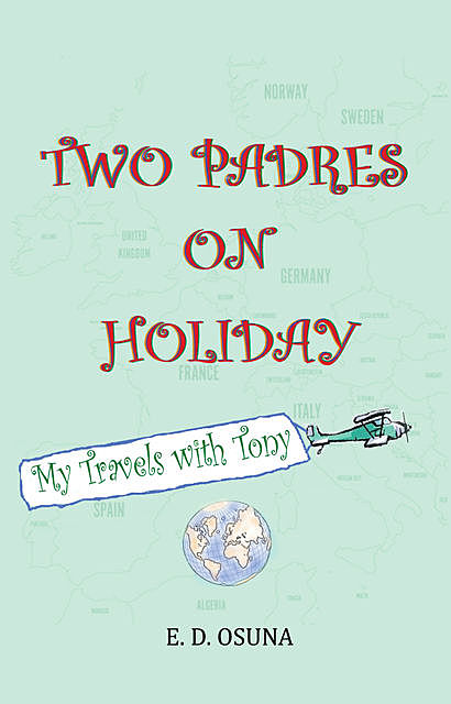 Two Padres on Holiday, E.D. Osuna