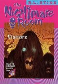 The Nightmare Room #12: Visitors, R.L.Stine