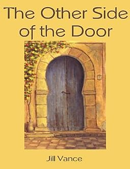 The Other Side of the Door, Jill Vance