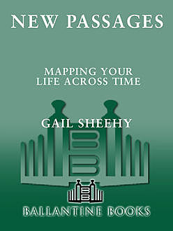 New Passages, Gail Sheehy