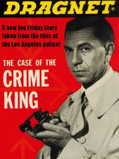 Dragnet: The Case of the Crime King, Richard Deming
