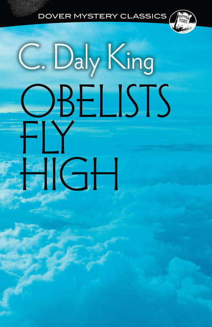 Obelists Fly High, C.Daly King