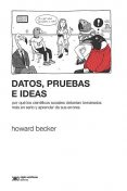 Datos, pruebas e ideas, Howard Becker