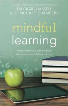 Mindful Learning, Richard Chambers, Craig Hassed