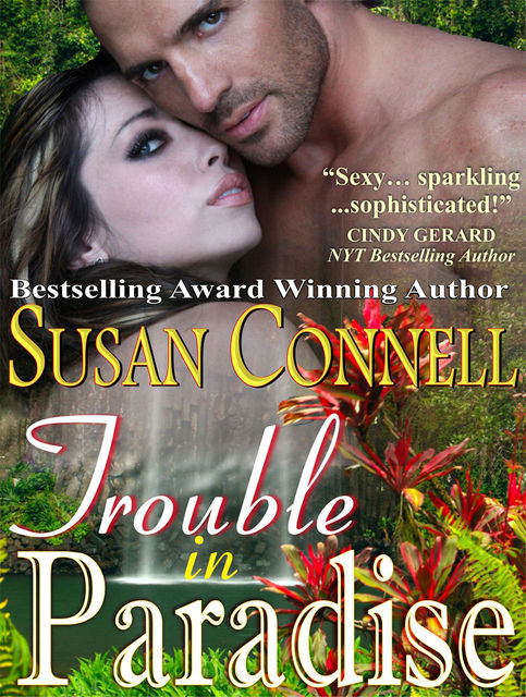 Trouble in Paradise, Susan Connell
