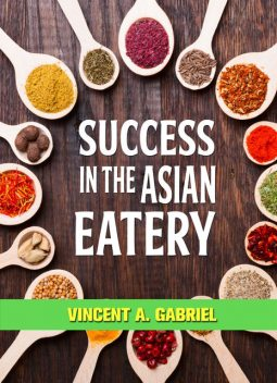 Success In the Asian Eatery, Vincent Gabriel