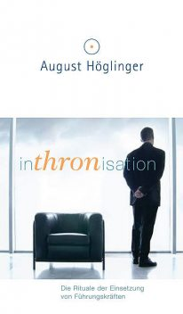 Inthronisation, August Höglinger