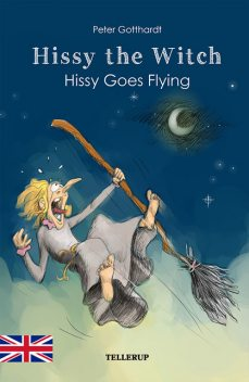 Hissy the Witch #4: Hissy Goes Flying, Peter Gotthardt