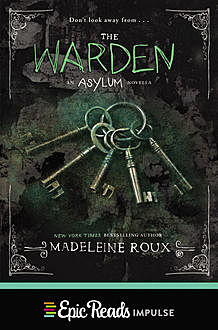 The Warden, Madeleine Roux
