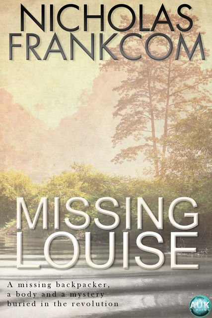 Missing Louise, Nicholas Frankcom