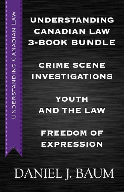 Understanding Canadian Law Three-Book Bundle, Daniel J.Baum